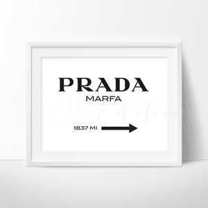 Prada Marfa, Fashion Art B+W Art Print - VIVIDEDITIONS