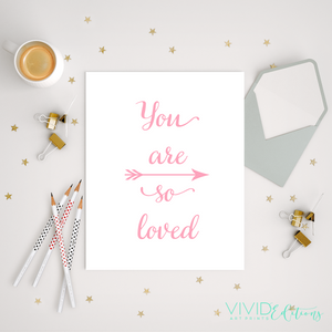 You are so loved, Flamingo Pink Art Print - VIVIDEDITIONS