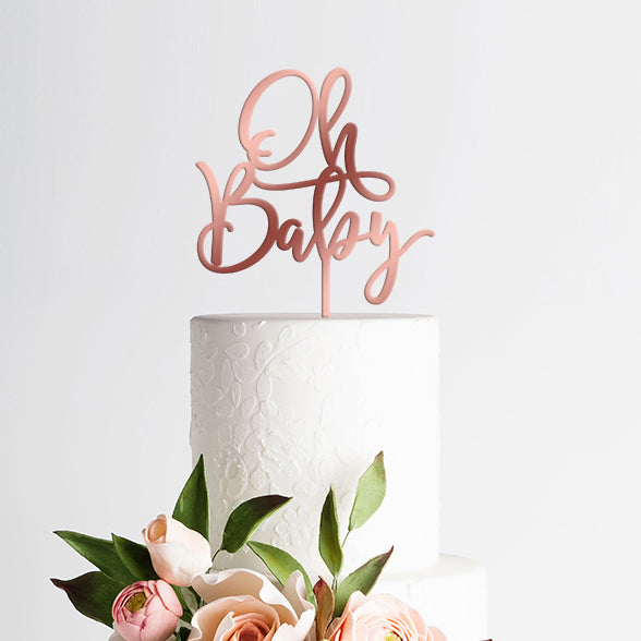 Baby Shower Cake Topper - Oh Baby - Rose Gold Mirror Acrylic