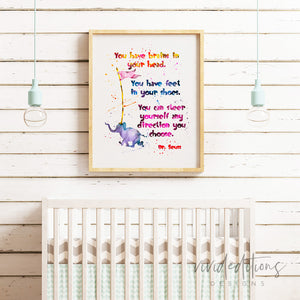 """You have brains in your head..."" Dr. Seuss Quote Art Print - VIVIDEDITIONS"