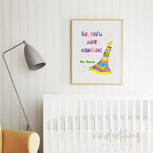 """Kid, You'll Move Mountains"", Dr. Seuss Art Print - VIVIDEDITIONS"