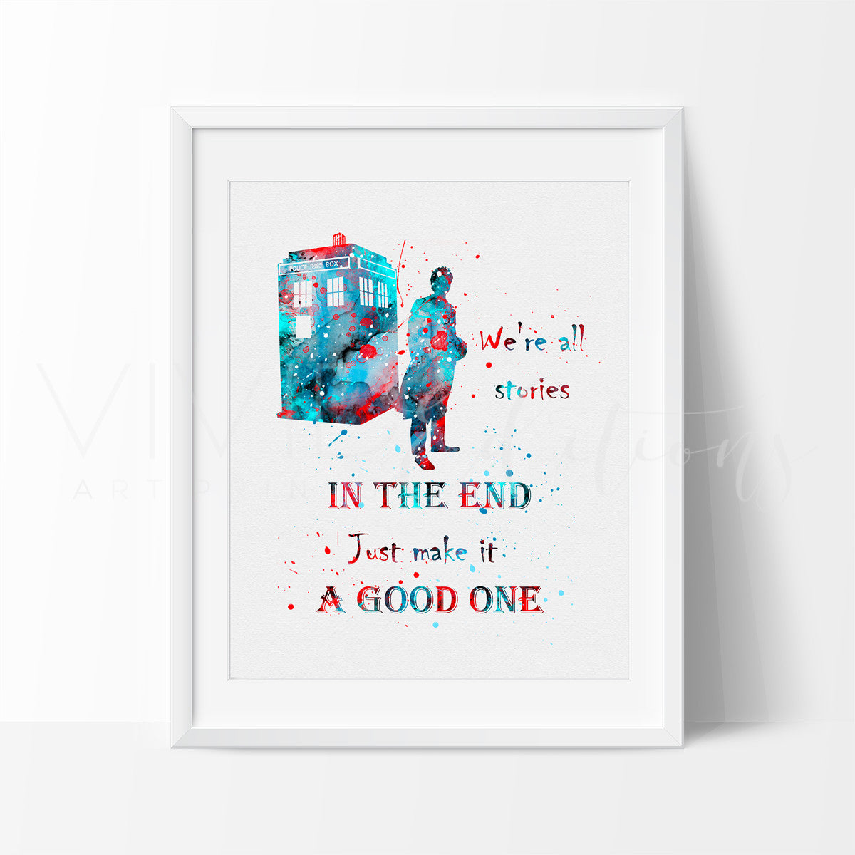 Tardis, Doctor Who Quote 2 Watercolor Art Print Art Print - VIVIDEDITIONS