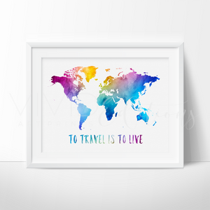 To Travel Is To Live, Travel Quote World Map Watercolor Art Print Art Print - VIVIDEDITIONS