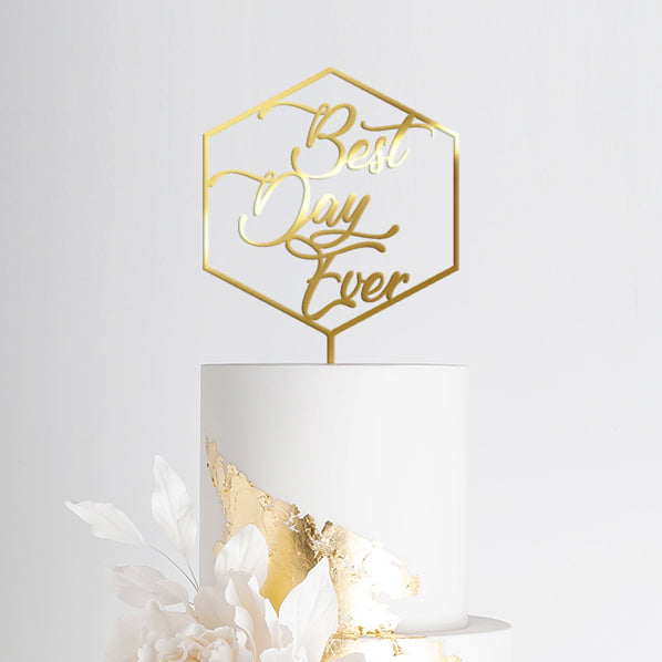 Best Day Ever Acrylic Gold Mirror Engagement Wedding Topper
