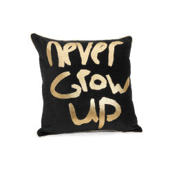 NEVER GROW UP CUSHION