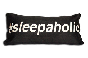 SLEEPAHOLIC PILLOW-