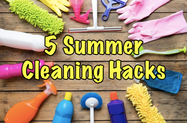 5 Summer Cleaning Hacks