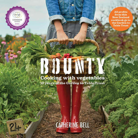 Bounty- cooking with vegetables by Catherine Bell