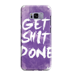 Samsung Galaxy S8 Handyhülle Hard Case - get shit done 2