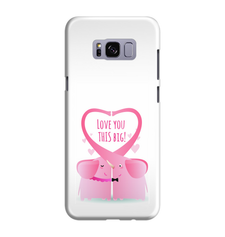 Samsung Galaxy S8 Handyhülle Hard Case - 323 love you this big