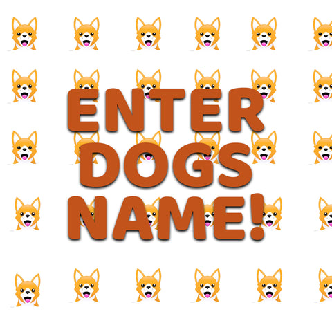 Enter Dog's name