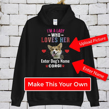 Load image into Gallery viewer, Lady Who Loves Her Corgi Hoodie - Personalized