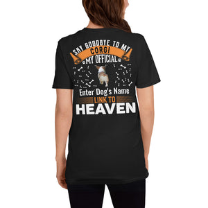 Meet My Amazing Corgi My Official Link To Heaven T-Shirt - Personalized Front And Back - Absolute Badass