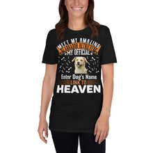 Load image into Gallery viewer, Meet My Amazing Labrador Retriever My Official Link To Heaven T-Shirt - Personalized Front And Back - Absolute Badass