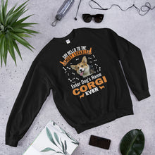 Load image into Gallery viewer, Say Hello To The Most Lovable Corgi Ever Sweatshirt - Personalized Front And Back - Absolute Badass