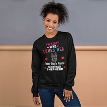 Load image into Gallery viewer, Lady Who Loves Her German Shepherd Sweatshirt - Personalized