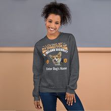 Load image into Gallery viewer, Loving My Corgi Director Of Homeland Security Sweatshirt - Personalized - Absolute Badass