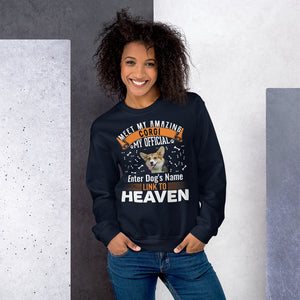 Meet My Amazing Corgi My Official Link To Heaven Sweatshirt - Personalized Front And Back - Absolute Badass