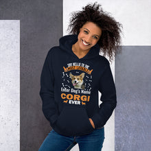 Load image into Gallery viewer, Say Hello To The Most Lovable Corgi Ever Hoodie _ Personalized Front And Back - Absolute Badass