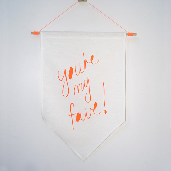 Noeon orange 'You're My Fave!' hand screen printed 100% cotton kids flag hung on dowel rod