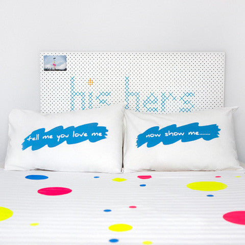 Blue hand screen printed 'Tell me you love me!' pillowcase set perfect for the design savvy adult