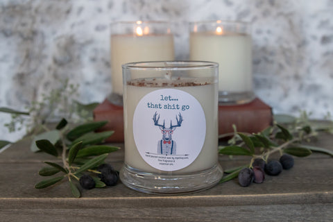 Let that Shit Go   12 ounce candle Snarky  deer