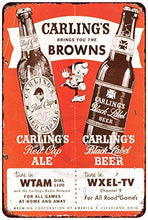 Load image into Gallery viewer, New Tin Sign Carlings Beer Cleveland Browns Vintage Aluminum Metal Sign 8x12 InchesMetal Painting Tin Sign Wall
