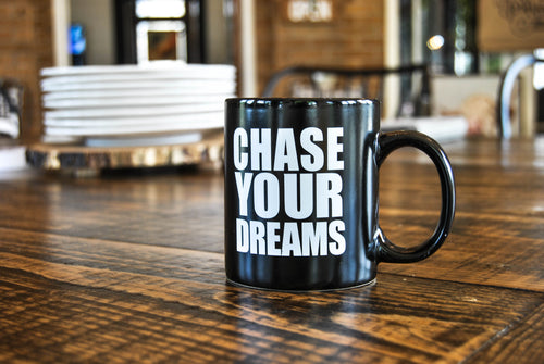 Chase Your Dreams Mug