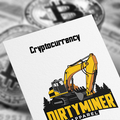 Dirty Miner Apparel accepts cryptocurrency