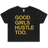 LW (Women's) - Good Girls Hustle Too