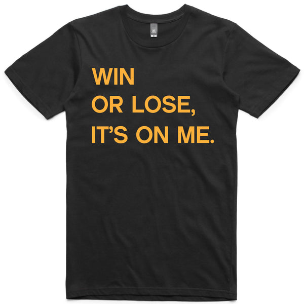 LW (Men's) - Win or Lose (Bold Font)