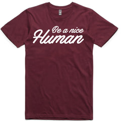 LW (Unisex) - Be A Nice Human