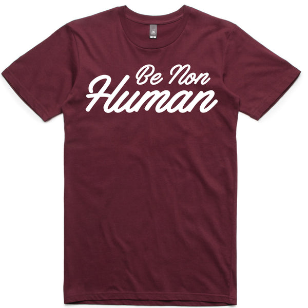LW (Unisex) - Be Non Human