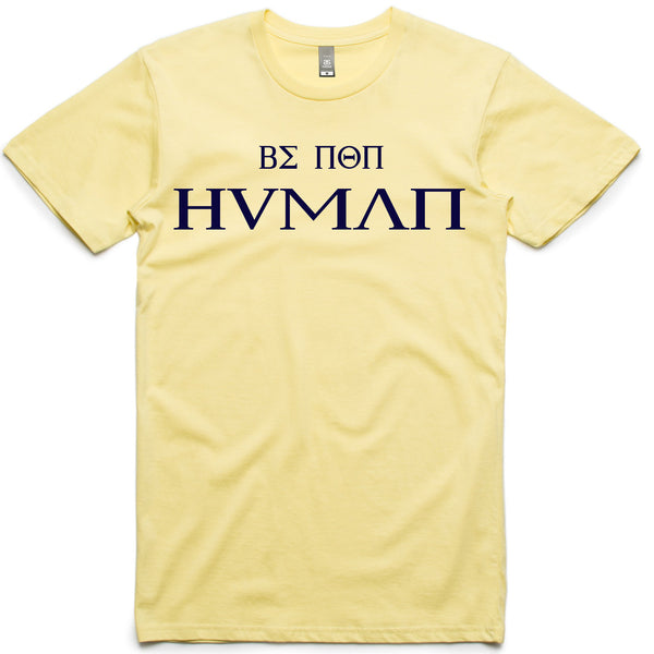 LW (Unisex) - Be Non Human Greek