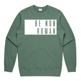 LW (Men's) - Premium Crew Be Non Human