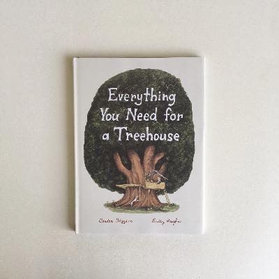 Everything You Need for a Treehouse Books Raincoast books