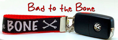 Bad To The Bone  Key Fob Wristlet Keychain 1