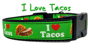 "I Love Tacos dog collar handmade adjustable buckle 1"" or 5/8"" wide or leash - Furrypetbeds"