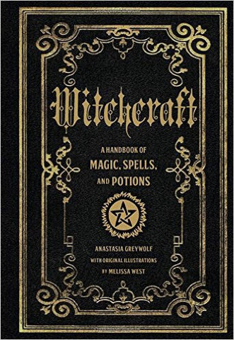Witchcraft a Handbook of Magic, Spells & Potions
