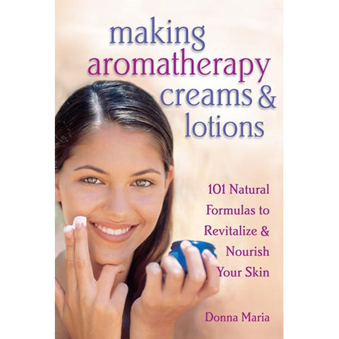 Making Aromatherapy Lotions and Creams
