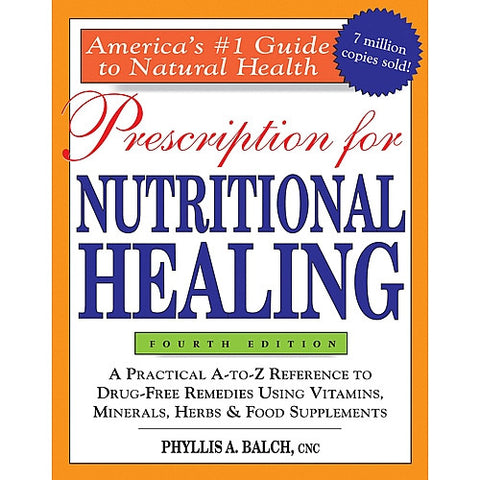 Prescriptions for Nutritional Healing