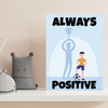 always positive quote motivational canvas wall art for kids. shows positive mindset boy with football