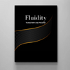 Fluidity Definition - Modern Stylish Motivational Canvas Wall Art