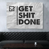 get shit done wall art