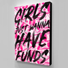 girls just wanna have funds wall art in pink