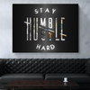 stay humble hustle hard quote black motivational canvas office wall art