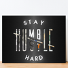 stay humble hustle hard quote motivational canvas wall art for the office in black background and dollar design.