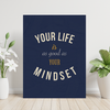 your life is as good as your mindset quote motivational wall art for the office in navy blue and cream/gold.