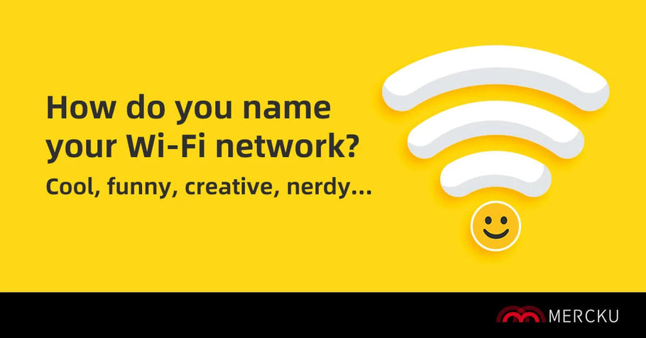 Wi-Fi Names - A Unique Way to Exercise Your Creativity