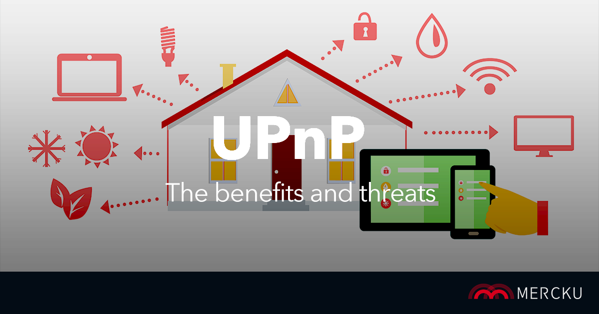 what is upnp and why is it threatening your network